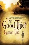 The Good Thief - Hannah Tinti
