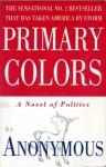 Primary Colors - Anonymous, Joe Klein
