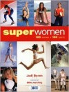 Superwomen: 100 Women-100 Sports - Jodi Buren, Billie Jean King, Donna Lopiano