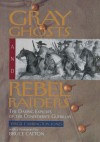 Gray Ghosts and Rebel Raiders: The Daring Exploits of the Confederate Guerillas - Virgil Carrington Jones, Bruce Catton