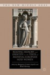 Reading Memory and Identity in the Texts of Medieval European Holy Women - Margaret Cotter-Lynch, Bradley Herzog, Brad Herzog