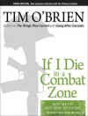 If I Die in a Combat Zone: Box Me Up and Ship Me Home - Tim O'Brien, Dan Miller