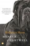 Meneer Chartwell - Mary Bresser, Rebecca Hunt