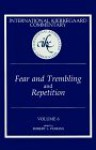 Fear and Trembling, and Repetition - Robert L. Perkins