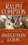 Skeleton Lode - Ralph Compton