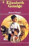 Island Magic. - Elizabeth Goudge