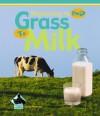 Grass to Milk - Julie Murray