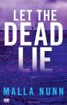 Let The Dead Lie - Malla Nunn