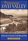 Picturesque Dyfi Valley: A Collection of Twentieth-Century Postcard Views - Gwyn Briwnant-Jones