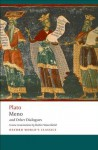 Meno and Other Dialogues: Charmides, Laches, Lysis, Meno (Oxford World's Classics) - Robin A.H. Waterfield
