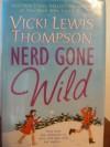 Nerd Gone Wild - Vicki Lewis Thompson