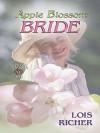 Apple Blossom Bride - Lois Richer