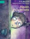 Alguien en la ventana - M.B. Brozon, Juan Pablo Gázquez
