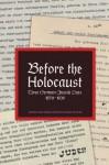 Before The Holocaust: Three German-Jewish Lives, 1870-1939 - Thomas Dunlap