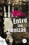 Entre las cenizas (Antropólogo forense David Hunter, 2) - Simon Beckett