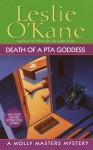 Death of a PTA Goddess - Leslie O'Kane