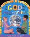 God Made the World - Roger Priddy
