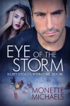 Eye of the Storm - Monette Michaels