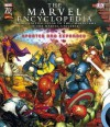 The Marvel Comics Encyclopedia: The Definitive Guide to the Character of the Marvel Universe - Alastair Dougall, Robert Perry, Nick Avery, Jill Bunyan, Julia March, Simon Beecroft, Alex Allan, Rochelle Talary, Hanna Ländin, Siu Chan