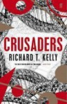 Crusaders - Richard T. Kelly