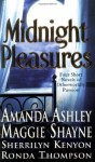 Midnight Pleasures - Sherrilyn Kenyon, Maggie Shayne, Ronda Thompson, Amanda Ashley