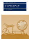 European Societies in the Bronze Age - A.F. Harding, Norman Yoffee