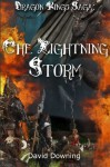 Dragon Kings Saga: The Lightning Storm - David Downing, Laurie Williams