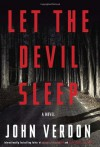 Let the Devil Sleep: A Novel (Verdon, John) - John Verdon