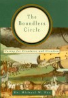 The Boundless Circle: Caring for Creatures and Creation - Michael W. Fox