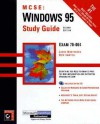 Windows 95 Study Guide [With Includes a Windows 95 Test-Simulation Program...] - Lance Mortensen, Rick Sawtell