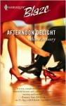 Afternoon Delight (Harlequin Blaze #247) - Mia Zachary