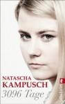 3096 Tage (German Edition) - Natascha Kampusch