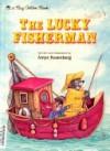 The Lucky Fisherman (Big Golden Books) - Amye Rosenberg