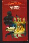 Gambit (Nero Wolfe, #37) - Rex Stout