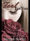 Fool for You  - Megan  Noelle