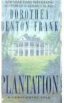 Plantation (Audio) - Dorothea Benton Frank, Susie Breck