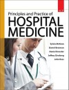 Principles and Practice of Hospital Medicine - Sylvia McKean, John Ross, Daniel Dressler