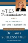 The Ten Commandments: The Significance of God's Laws in Everyday Life - Laura C. Schlessinger, Stewart Vogel