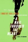 A Nail Through The Heart: A Novel of Bangkok - Timothy Hallinan