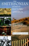 Smithsonian Guides to Historic America: Southern New England - Henry Wiencek