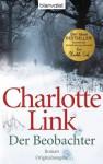 Der Beobachter: Roman (German Edition) - Charlotte Link