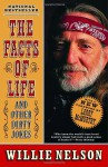 The Facts of Life and Other Dirty Jokes - Willie Nelson