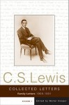 The Collected Letters of C.S. Lewis, Volume 1: Family Letters, 1905-1931 - Walter Hooper, C.S. Lewis