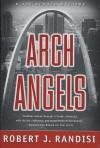 Arch Angels: A Joe Keough Mystery - Robert J. Randisi