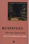 Metaphysics: The Big Questions (Philosophy: The Big Questions) - Peter van Inwagen, Dean W. Zimmerman