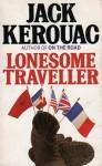 Lonesome Traveller - Jack Kerouac