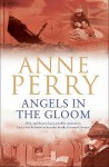 Angels in the Gloom (World War One Series, #3) - Anne Perry
