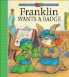 Franklin Wants a Badge - Sharon Jennings, Alice Sinkner, Jelena Sisic, Shelley Southern