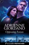 Opposing Forces - Adrienne Giordano