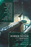 The Best Science Fiction and Fantasy of the Year Volume 6 - Karen Joy Fowler, Stephen Baxter, Libba Bray, Michael Swanwick, Caitlín R. Kiernan, Catherynne M. Valente, Bruce Sterling, Kelly Link, Geoff Ryman, Nalo Hopkinson, Cory Doctorow, Jeffrey Ford, Ian McDonald, Peter Watts, Jonathan Strahan, Ellen Klages, Paul J. McAuley, Mau